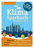 Klimasparbuch Frankfurt 2018: Klima schützen & Geld sparen