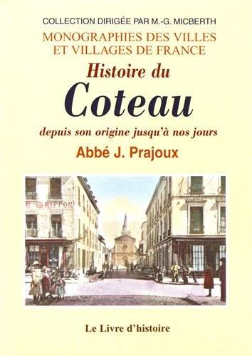 Histoire du Coteau depuis son origine jusqu'à nos jours