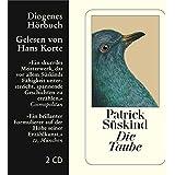 Die Taube (Diogenes Hörbuch)