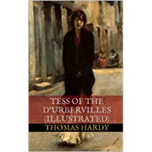 Tess of the d'Urbervilles (Illustrated) (English Edition)