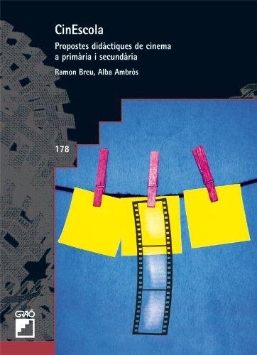 CinEscola: Propostes didàctiques de cinema a primària i secundària (GRAO - CATALA)