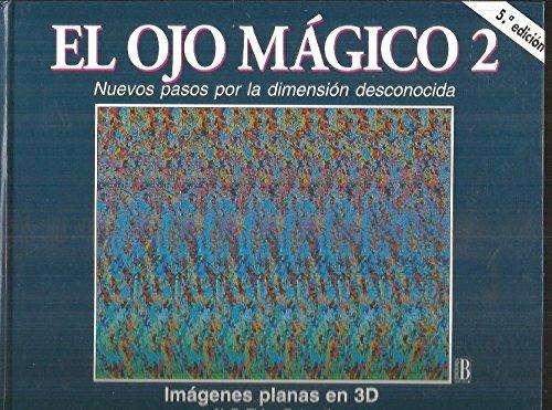 Ojo magico II, el