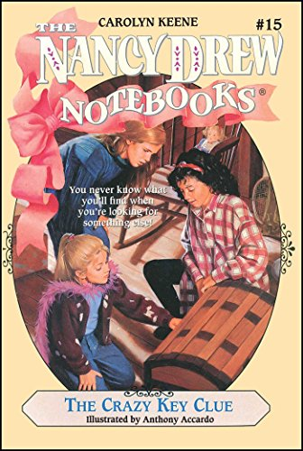 The Crazy Key Clue (Nancy Drew Notebooks Book 15) (English Edition)