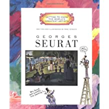 Georges Seurat (Getting to Know the World's Greatest Artists (Paperback))