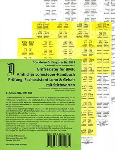 Fachassistent Lohn und Gehalt (Lohnsteuerhandbuch: EStG/R)/ Dürckheim-Griffregister Nr. 1965 (2019): 156 bedruckte Griffregister zur Befestigung am ... Neuauflage 2020 hat die ISBN 9783864532740***