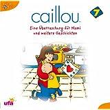 Caillou 7,Audio:Eine Berraschung Fr Mami und We