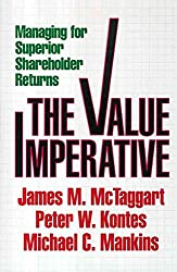 [(The Value Imperative : Managing for Superior Shareholder Returns)] [By (author) James M. McTaggert ] published on (March, 1994)