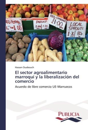 El sector agroalimentario marroquí y la liberalización del comercio