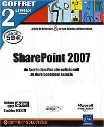 SharePoint 2007 - Coffret de 2 livres : de la création d'un site collaboratif au développement associé
