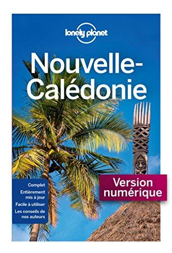 Nouvelle Calédonie - 5ed (GUIDE DE VOYAGE)