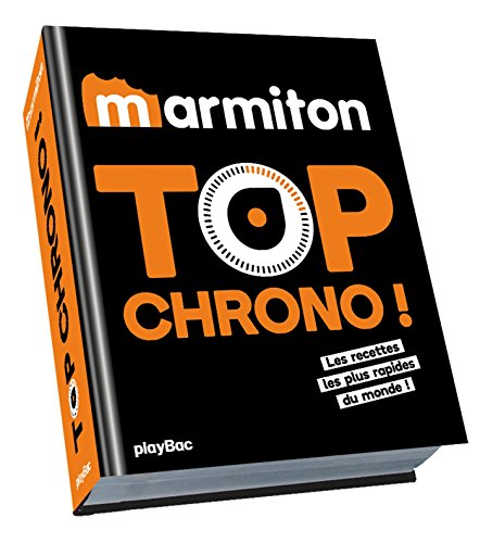 Marmiton Top chrono ! Les recettes les plus rapides par Collectif