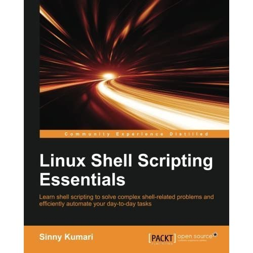 Linux Shell Scripting Essentials by Sinny Kumari (2015-11-23)
