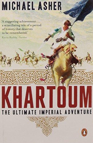 Khartoum. The Ultimate Imperial Adventure
