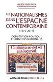 Les nationalismes dans l'Espagne contemporaine (1975-2011)-Compétition politique et identités nation - Compétition politique et identités nationales
