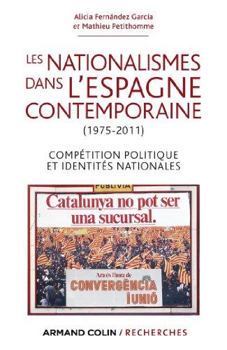 Les nationalismes dans l'Espagne con...