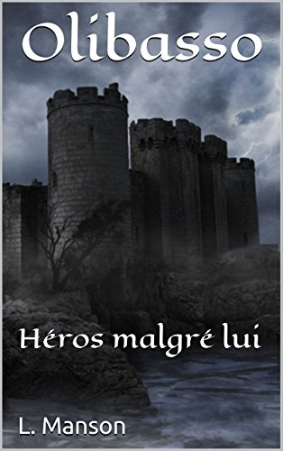 Couverture du livre Olibasso: Héros malgré lui