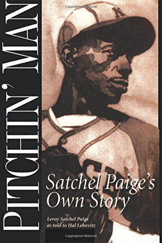 Pitchin' Man por LeRoy Satchel Paige