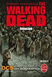 Invasion (The Walking Dead, Tome 6) (French Edition)