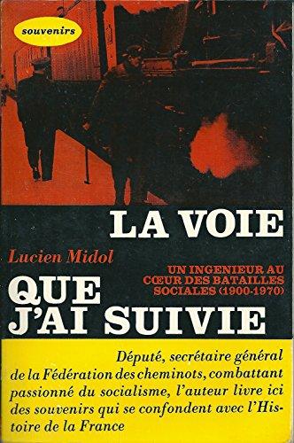 la-voie-que-jai-suivie-un-ingenieur-au-coeur-des-batailles-sociales-1900-1970