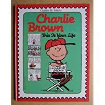Charlie Brown: This Is Your Life