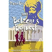 Belzoni's Bequest: Book Seven of Meredith Pink's Adventures in Egypt