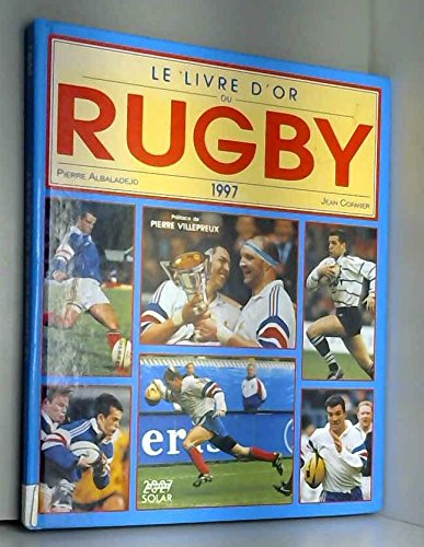 Le livre d'or du rugby 1997