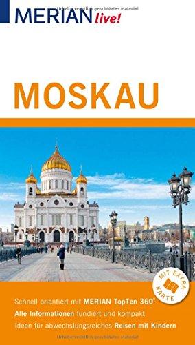 MERIAN live! Reiseführer Moskau: Mit Extra-Karte zum Herausnehmen