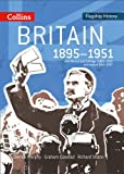 Flagship History – Britain 1895–1951: With Women and Suffrage c1860–1930 and Ireland 1914–2007