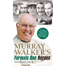 Murray Walker's Formula One Heroes by Murray Walker (2011-11-14)