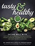 Tasty and Healthy: Eating well with lactose intolerance, coeliac disease, Crohn's disease, ulcerative colitis and irritable bowel syndrome
