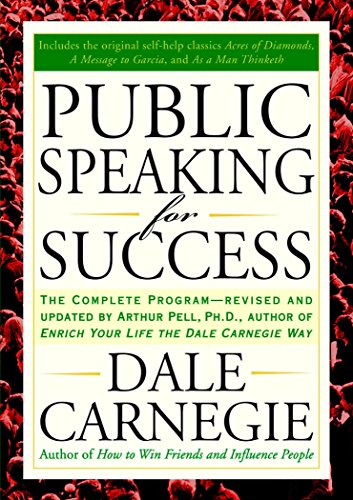 Public Speaking for Success: The Complete Program, Revised and Updated por Dale Carnegie