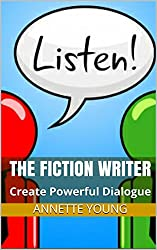 The Fiction Writer: Create Powerful Dialogue