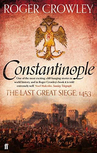 Constantinople: The Last Great Siege, 1453 por Roger Crowley
