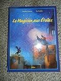 Le Magicien aux étoiles