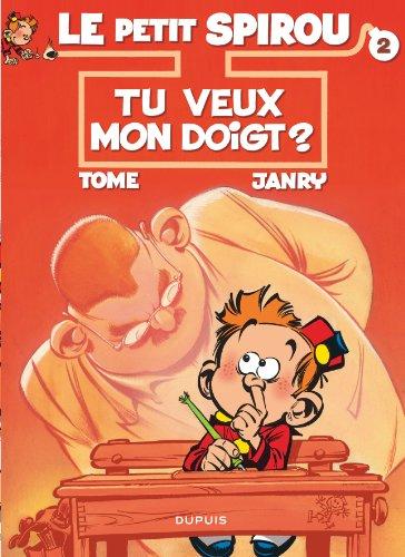 Le Petit Spirou, tome 2 : Tu veux mon doigt ?