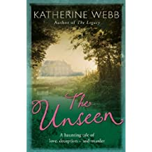 The Unseen: a compelling tale of love, deception and illusion