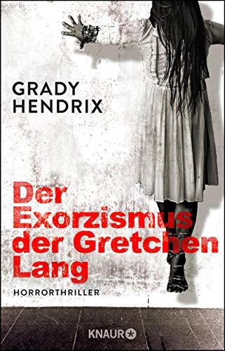 Der Exorzismus der Gretchen Lang: Horrorthriller
