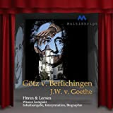 Götz von Berlichingen - Hören & Lernen