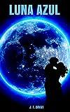 Image de LUNA AZUL (El poder de la noche nº 1)