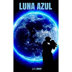 LUNA AZUL (El poder de la noche nº 1)
