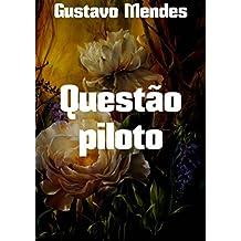 Questão piloto (Portuguese Edition)