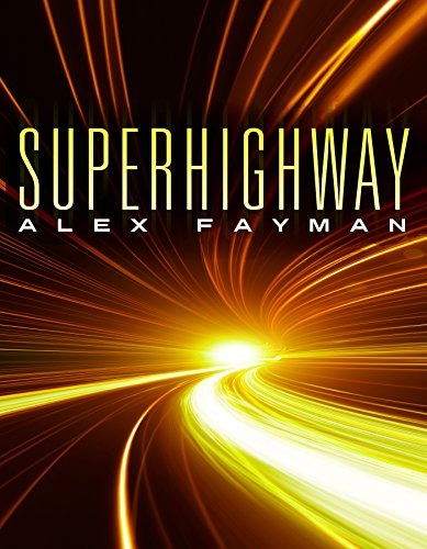 free kindle book Superhighway (Superhighway Trilogy Book 1)