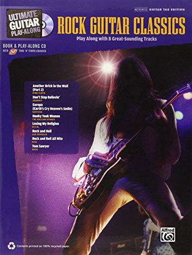 Ultimate Guitar Play-Along -- Rock Guitar Classics: Authentic Guitar Tab, Book & CD