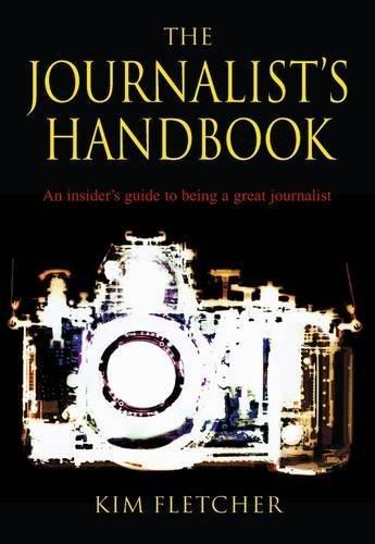 The Journalist's Handbook by Kim Fletcher (2012-07-05)