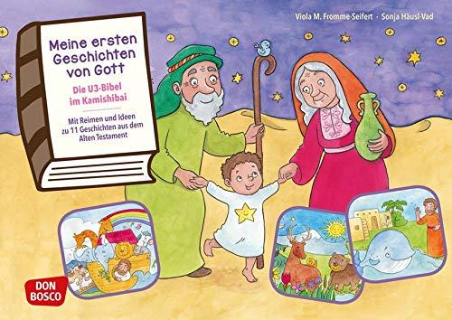 Meine ersten Geschichten von Gott. Die U3-Bibel im Kamishibai. Kamishibai Bildkartenset.: Mit Reimen und Ideen zu 11 Geschichten aus dem Alten Testament.