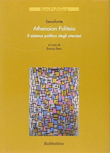 Athenaion politeia. Il sistema politico degli ateniesi
