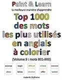 Telecharger Livres Top 1000 des mots les plus utilises en anglais Volume 9 mots 801 900 (PDF,EPUB,MOBI) gratuits en Francaise