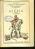 L'épopée de Vercingétorix. Bimillénaire : 52 av. Jésus-Christ - 1949. La BATAILLE d'ALESIA. Le sacrifice - ANDRE NOCHE