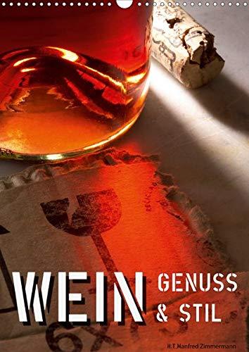 Wein-Genuss & Stil (Wandkalender 2020 DIN A3 hoch)