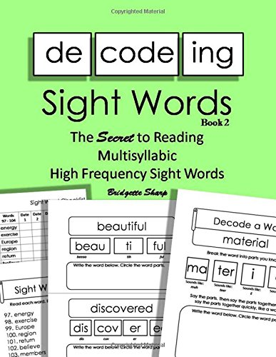 Decoding Sight Words Book 2: The SECRET to Reading Multisyllabic High Frequency Sight Words: Volume 3 (Word Builders Workbook)